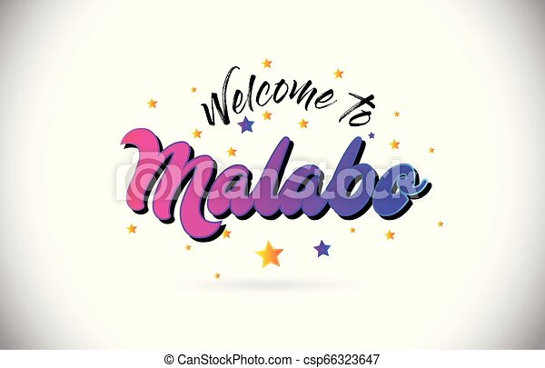 Malabo Welcome To Word Text with Purple Pink Handwritten Font and Yellow Stars Shape Design Vector. - csp66323647