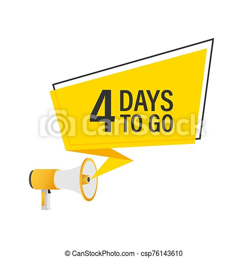male hand holding megaphone with 4 days to go speech bubble loudspeaker vector stock illustration male hand holding can stock photo