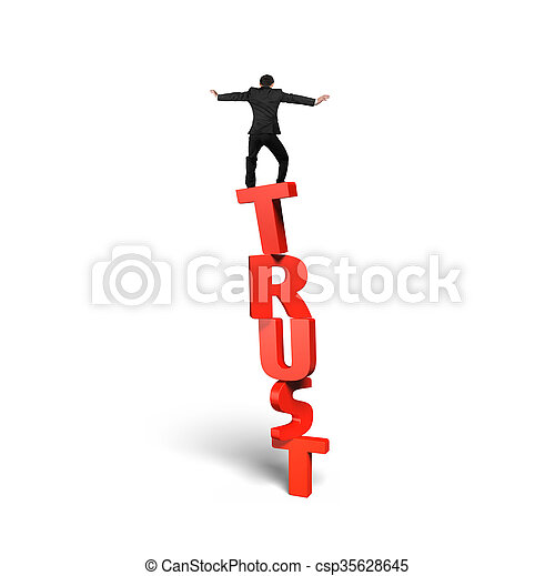 Man standing balancing on red vertical trust word - csp35628645