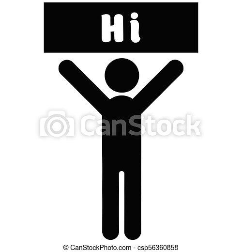 Man with a poster Hi - csp56360858