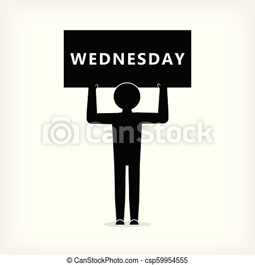 Man with a poster with an inscription Wednesday - csp59954555