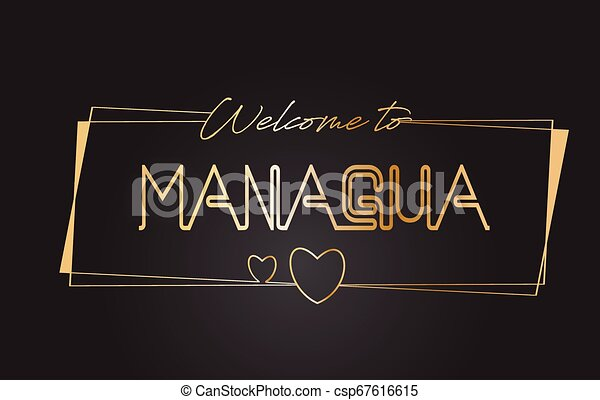 Managua Welcome to Golden text Neon Lettering Typography Vector Illustration. - csp67616615