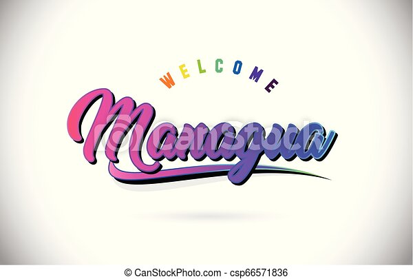 Managua Welcome To Word Text with Creative Purple Pink Handwritten Font and Swoosh Shape Design Vector. - csp66571836