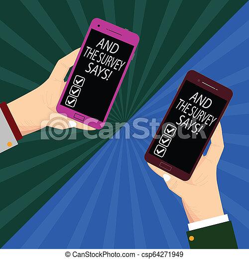 La escritura manual conceptual muestra y la encuesta dice. La foto de negocios muestra resultados de las encuestas que muestran imágenes de dos manos de análisis del Hu sosteniendo un smartphone en blanco en Sunburst. - csp64271949