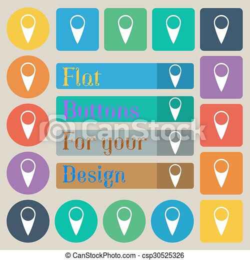 Map pointer icon. GPS location symbol. Set of twenty colored flat, round, square and rectangular buttons. Vector - csp30525326