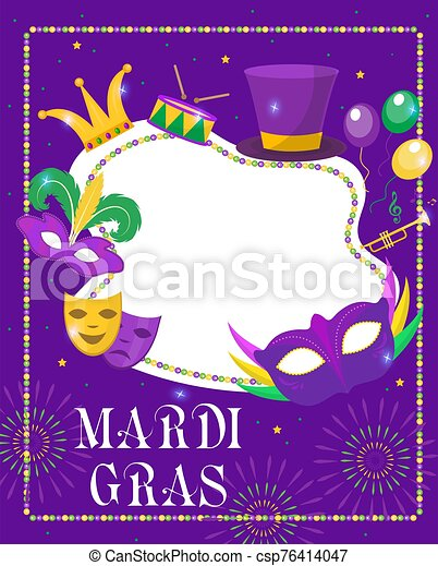 Mardi Gras frame template with space for text. Mardi Gras Carnival poster, flyer, invitation. Party, parade background. Vector illustration - csp76414047