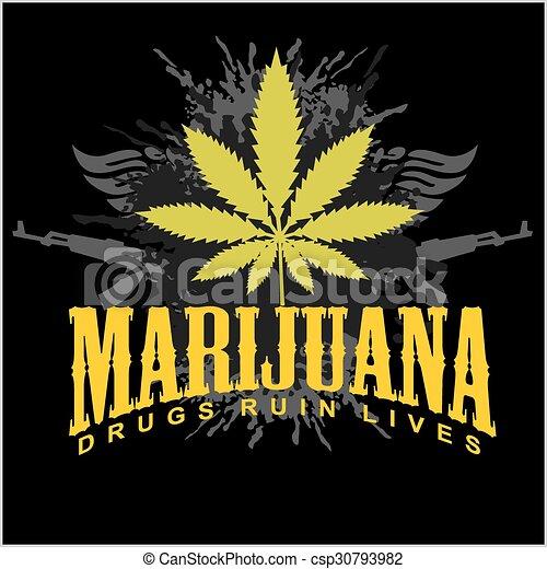 Marijuana - cannabis. Drugs Ruin Lives. - csp30793982