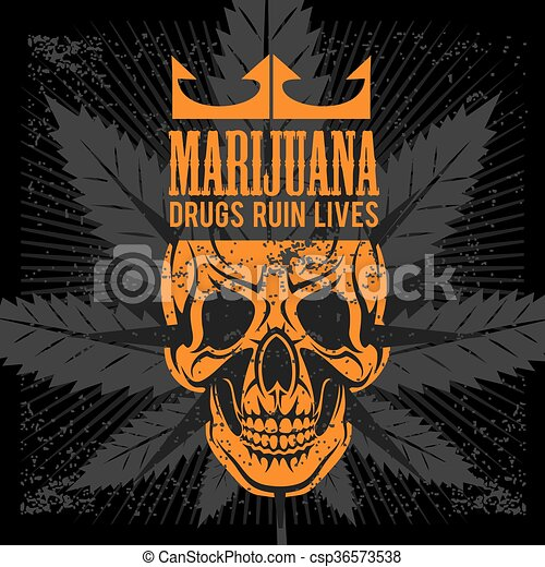 Marijuana Skull on grunge background. Vector for prints and tshirts - csp36573538