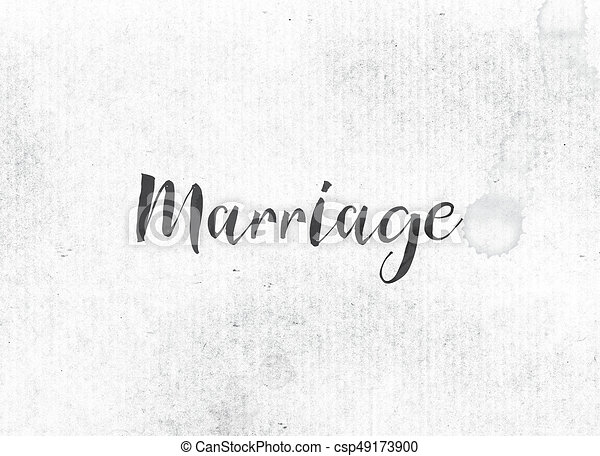 Marriage Concept Painted Ink Word and Theme
