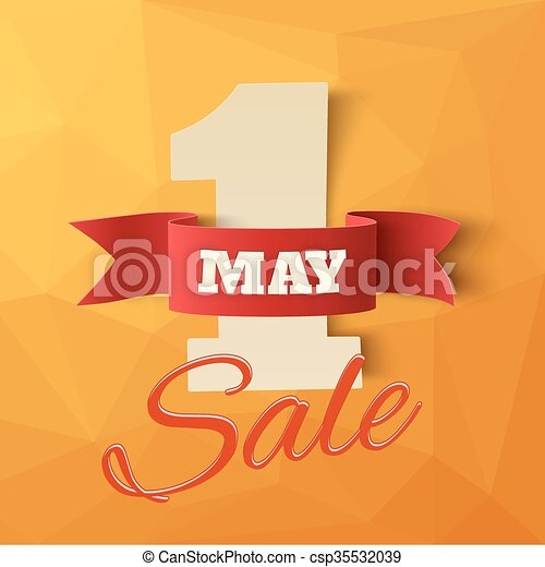 May 1st. Sale. Labor Day background. - csp35532039