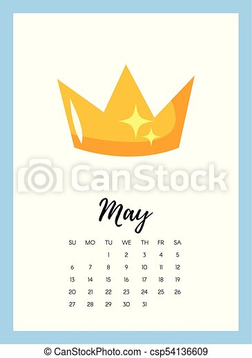 vector cartoon style illustration of may 2018 year calendar page with crown template for print