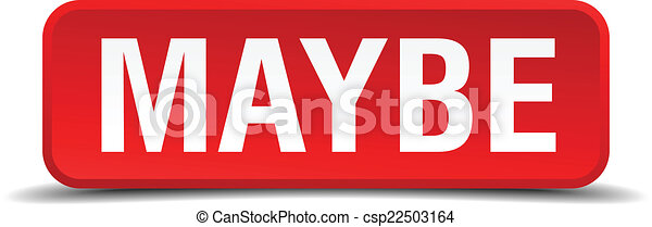 Maybe red 3d square button isolated on white - csp22503164
