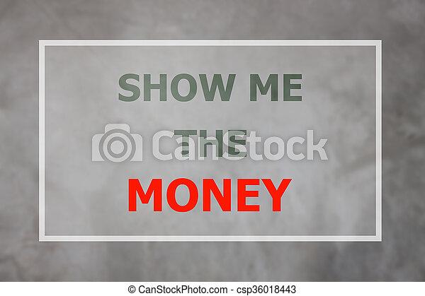 me, soldi, citazione, inspirational, mostra - csp36018443