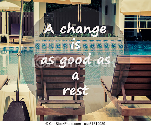 Meaningful Quotes On Swimming Pool Background A Change Is As Good