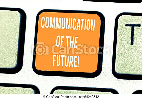 Escribiendo textos escribiendo comunicación del futuro. Concepto el significado de las tecnologías de las redes sociales interfaz de la clave de Keyboard para crear un mensaje de computadora presionando la idea de teclado. - csp64240842