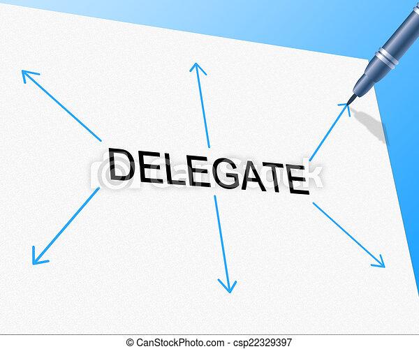 Delegación significa jefe de equipo y asignación - csp22329397