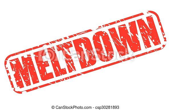 MELTDOWN red stamp text - csp30281893