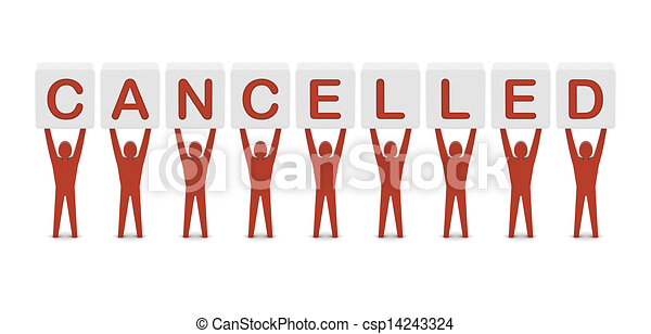 Men holding the word cancelled. Concept 3D illustration. - csp14243324