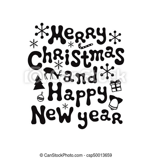 Merry christmas and happy new year. calligraphy phrase. handwritten ...