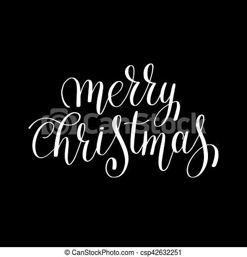 Merry Christmas Black And White Handwritten Lettering Inscription