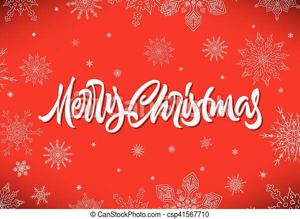 Merry Christmas calligraphic hand drawn lettering with snowflakes - csp41567710