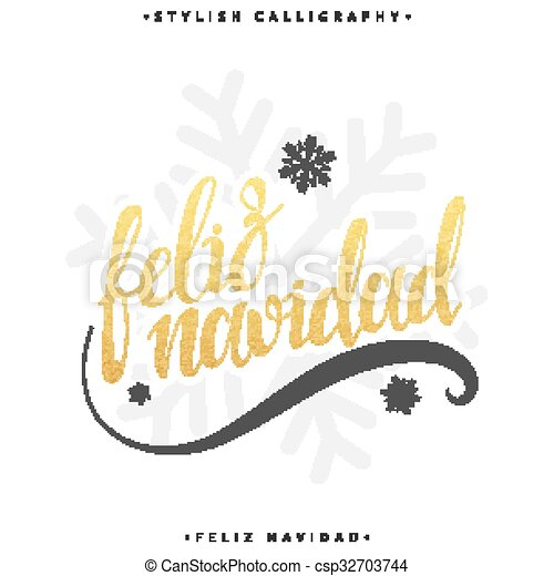 Merry christmas card with greetings in spanish language feliz merry christmas card with greetings in spanish language feliz navidad calligraphy for design greeting cards with gold congratulations in spanish m4hsunfo