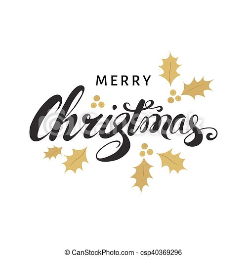 merry christmas card with hand lettering and golden sprigs of holly