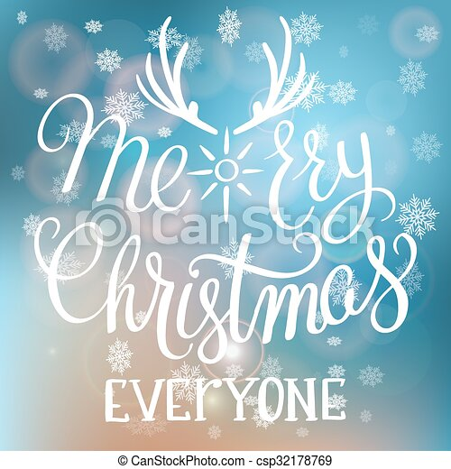 Merry Christmas Everyone >> Merry Christmas Everyone Handwritten Text On Blurred Background