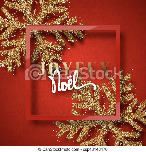 merry christmas french inscription joyeux noel christmas background red beautiful bright snowflakes realistic shine glitter framed calligraphy - Merry Christmas French