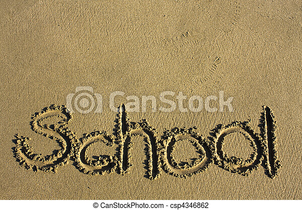 """Message says """"school"""" in the Sand on a Beach - csp4346862"""