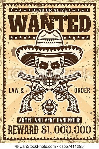 Mexican bandit skull in sombrero wanted poster - csp57411295