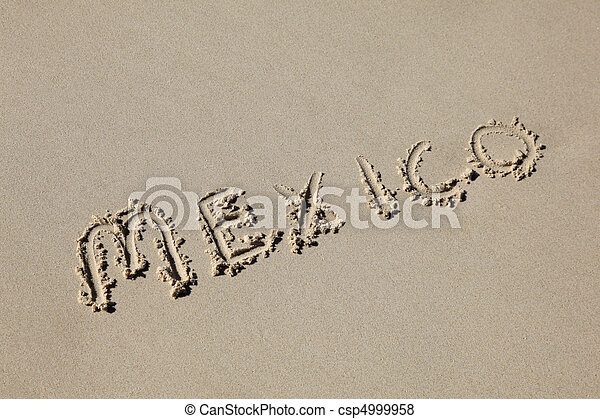 mexico written in the sand at the beach. Mexico's beaches are one of its tourist destinations. - csp4999958