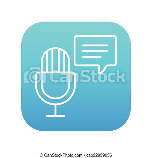 Microphone with speech square line icon. - csp32939056