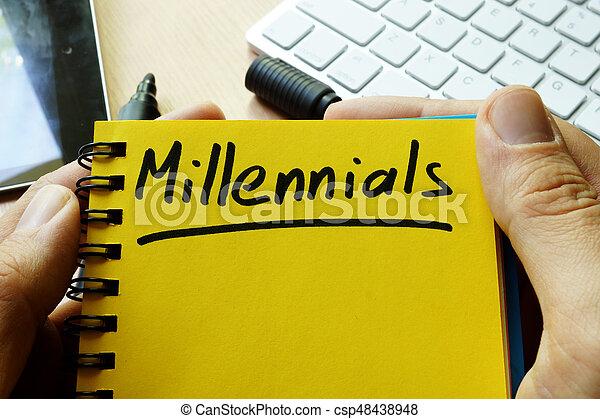 Millennials handwritten in a note. - csp48438948