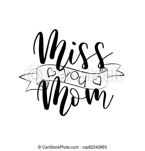 Miss You Mom Calligraphy