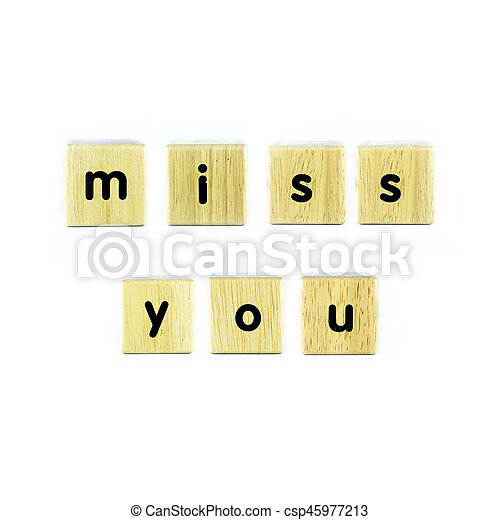 Miss You Text On The Wood