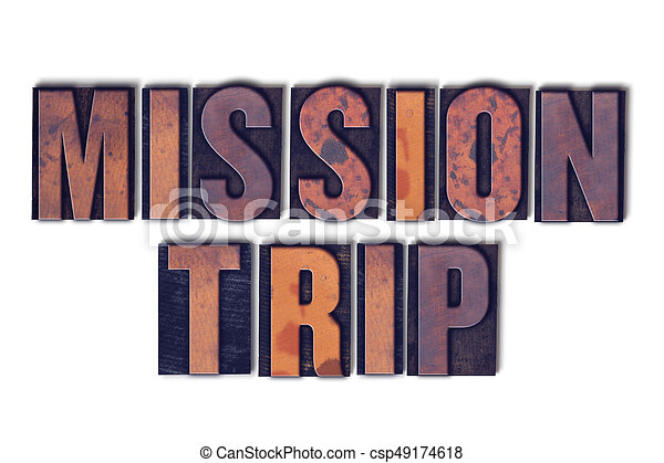 mission trip concept isolated letterpress word the words mission