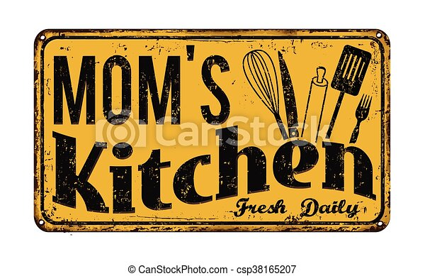 Mom\'s kitchen on vintage rusty metal sign on a white... vector ...