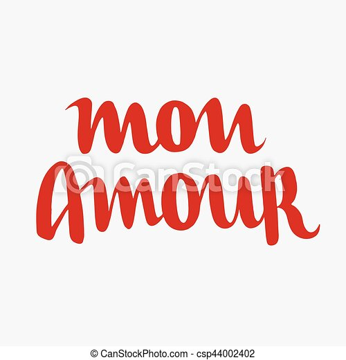 Happy Valentines Day Hand Drawn Handmade Lettering. Text In French Mon  Amour. International Day Of Lovers Vector Illustration Art For Giftcards Or  Banners.