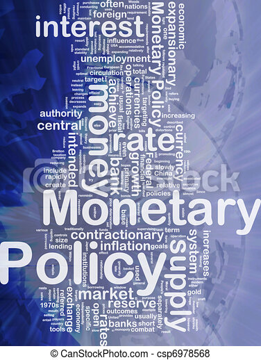 Monetary policy background concept - csp6978568