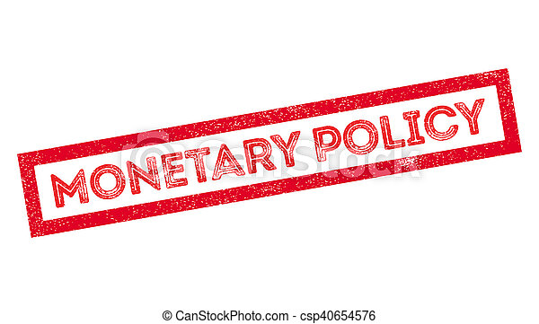 Monetary Policy rubber stamp - csp40654576