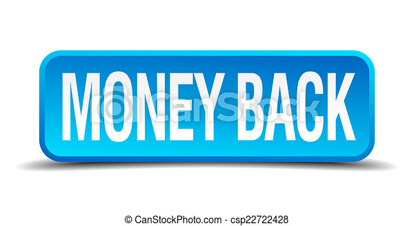 money back blue 3d realistic square isolated button - csp22722428