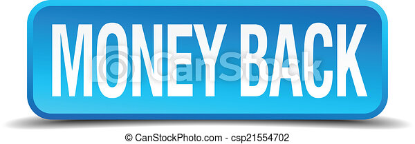 money back blue 3d realistic square isolated button - csp21554702