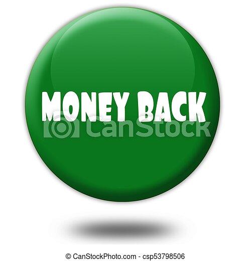 MONEY BACK on green 3d button. - csp53798506