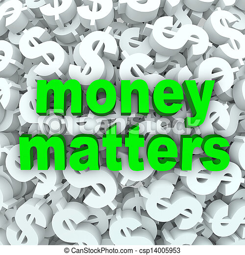 Money Matters Words Dollar Sign Currency Background - csp14005953