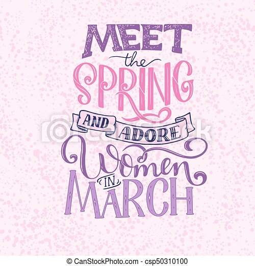 Motivational quote about March  Sweet cute inspiration, typography   Calligraphy photo graphic design element  A handwritten sign
