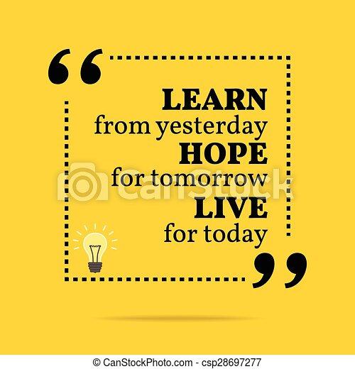 motivazionale, quote., ieri, vivere, inspirational, imparare, today., domani, speranza - csp28697277