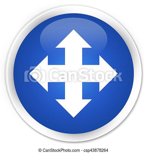 Move icon premium blue round button - csp43878264