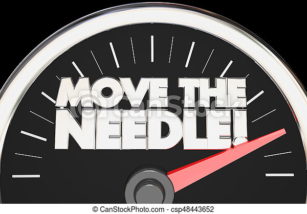 Move the Needle Speedometer Make Difference Change 3d Illustration - csp48443652