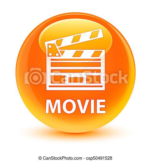 Movie (cinema clip icon) glassy orange round button - csp50491528